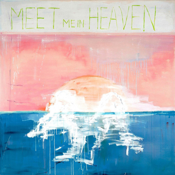 Tracey Emin - Meet me in Heaven