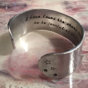 I have loved the stars too fondly....Cuff