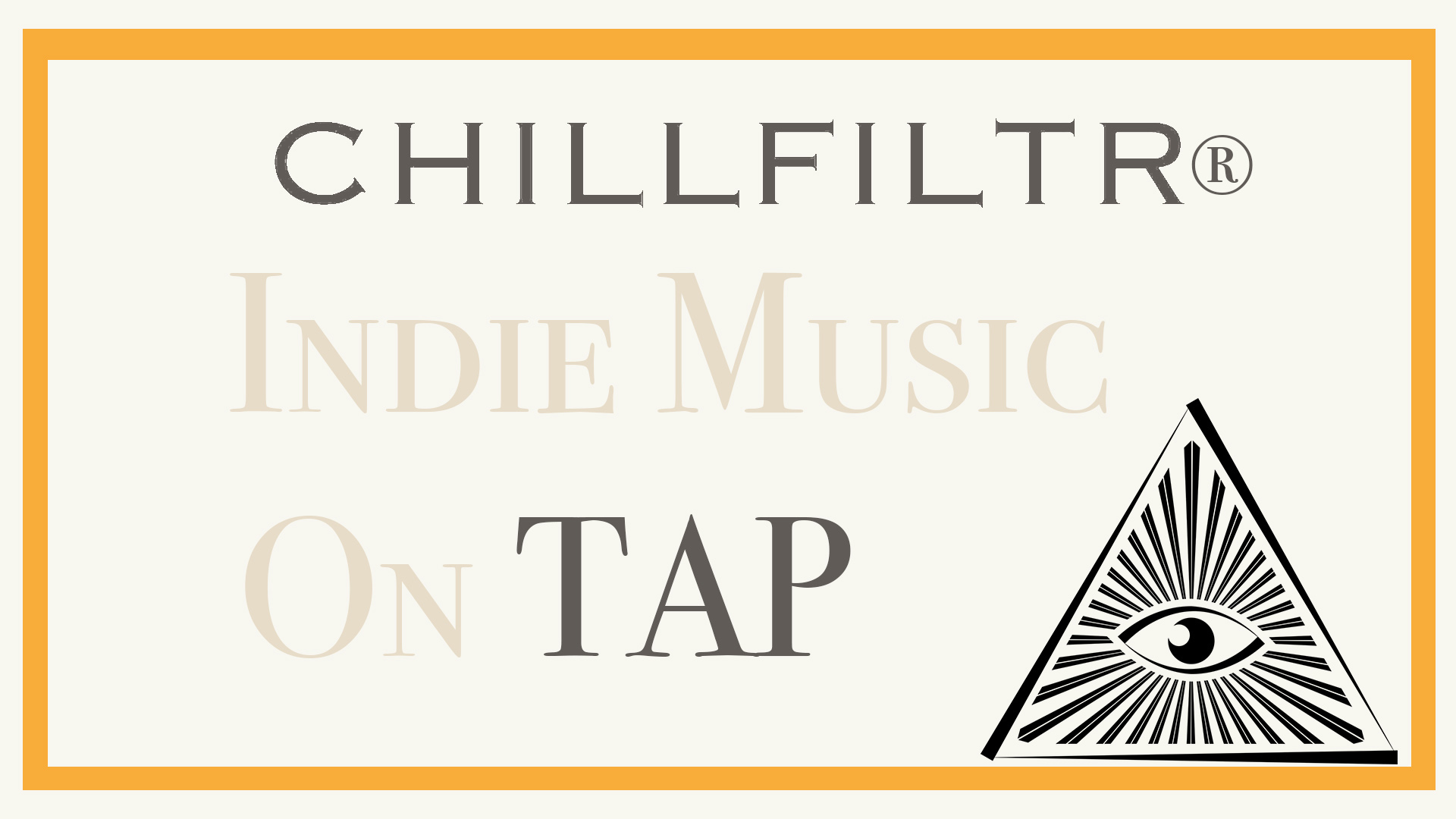 CHILLFILTR Indie Music on Tap