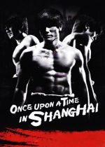 Once Upon a Time in Shanghai film poster