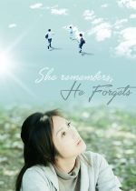She Remembers, He Forgets film poster