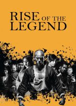 Rise of the Legend film poster