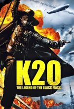 K-20: The Fiend with Twenty Faces - 2008