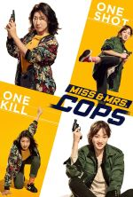 Miss & Mrs. Cops - 2019