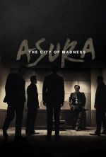 Asura: The City of Madness - 2016