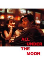 All Under the Moon - 1993
