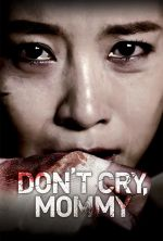 Don't Cry, Mommy - 2012