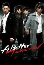 A Better Tomorrow - 2010