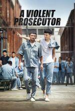 A Violent Prosecutor - 2016
