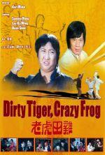 Dirty Tiger, Crazy Frog - 1978