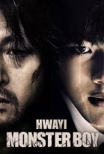 Hwayi: A Monster Boy - 2013