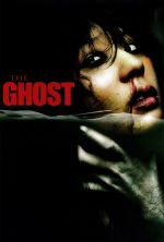 The Ghost - 2004