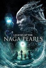 Legend of the Naga Pearls - 2017