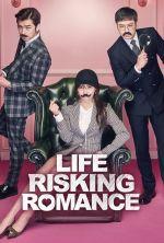 Life Risking Romance - 2016