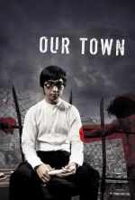Our Town - 2007