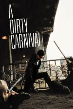 A Dirty Carnival - 2006