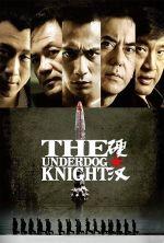 The Underdog Knight - 2008