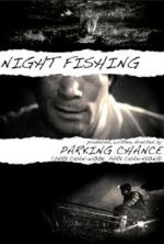 Night Fishing - 2011