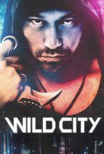 Wild City - 2015