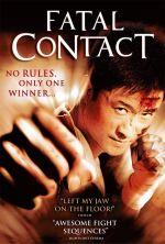 Fatal Contact - 2006