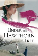 Under the Hawthorn Tree - 2010