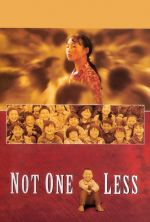 Not One Less - 1999