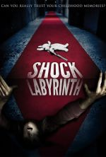 The Shock Labyrinth - 2009