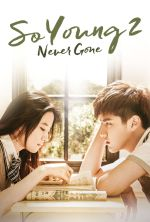 So Young 2: Never Gone - 2016