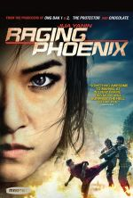 Raging Phoenix - 2009