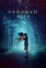 Inhuman Kiss - 2019