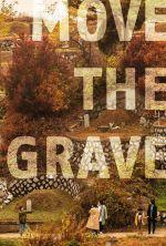 Move the Grave - 2020