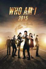 Who Am I 2015 - 2015