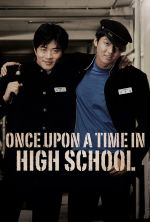 Once Upon a Time in High School - 2004