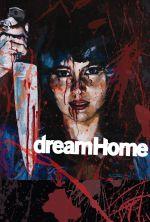 Dream Home - 2010