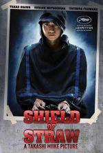 Shield of Straw - 2013