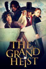 The Grand Heist - 2012
