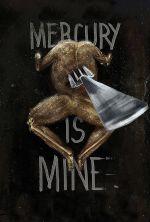 Mercury Is Mine - 2016