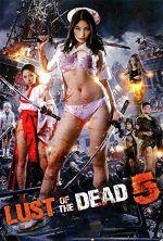 Rape Zombie: Lust of the Dead 5 - 2014