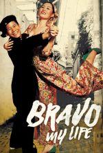 Bravo, My Life! - 2005