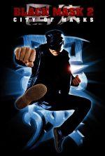 Black Mask 2: City of Masks - 2002