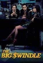 The Big Swindle - 2004