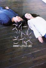 Sweet Little Lies - 2010