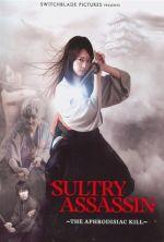 Sultry Assassin: The Aphrodisiac Kill - 2010