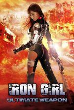 Iron Girl: Ultimate Weapon - 2015