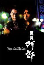 Where a Good Man Goes - 1999