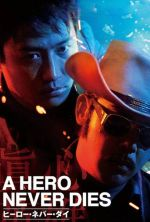 A Hero Never Dies - 1998