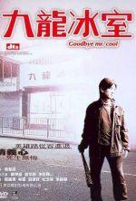 Goodbye, Mr. Cool - 2001