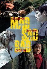 Mad Sad Bad - 2014