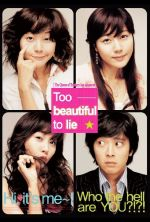 Too Beautiful to Lie - 2004