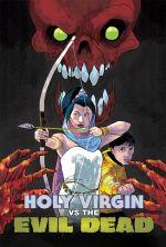 The Holy Virgin Versus the Evil Dead - 1991